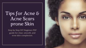 Tips-for-Acne-Acne-Scars-prone-Skin