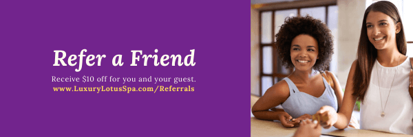 Refer a Friend Receive $10 off for you and your guest. referrals Tampa day spa