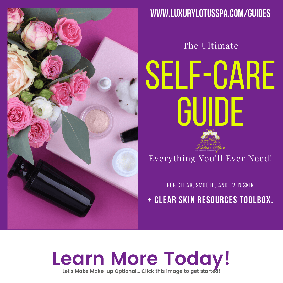 The ultimate self care tool back resources for melanin beauties by esther the esthetician nelsonLuxury Lotus Spa online store spa boutique helping melanin beauties clear up acne and acne scars naturally for men and women with darker skin tone african american hatian jamaican, afro latinas