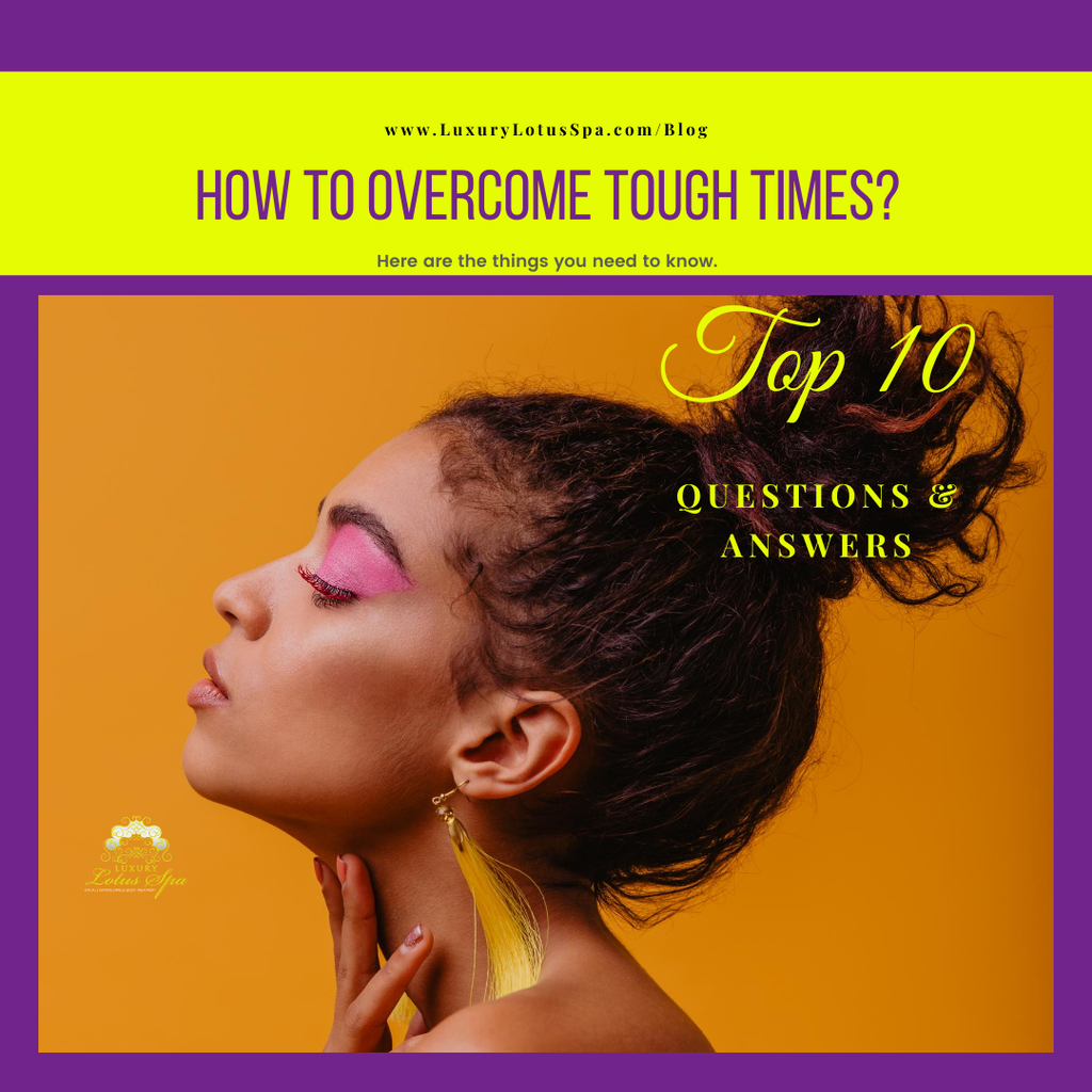 How to Overcome Tough Times?, How to Overcome Tough Times?